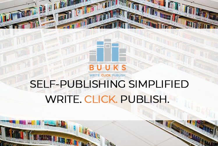 Publish your book with BUUKS. Self-publishing Simplified!