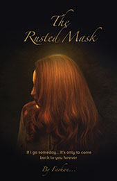 The Rusted Mask