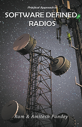 PRACTICAL APPROACH TO SOFTWARE DEFINED RADIOS