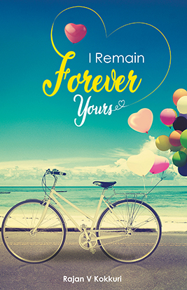 I REMAIN FOREVER YOURS