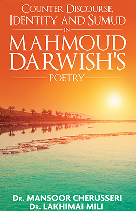 Counter Discourse, Identity and Sumud in Mahmoud Darwish's Poetry