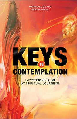 Keys to Contemplation: Laypersons Look at Spiritual Journeys