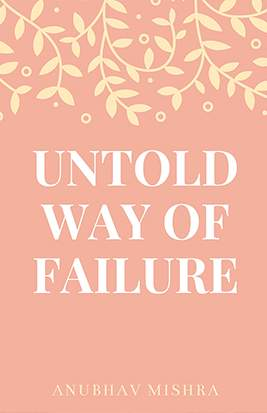 Untold Way of Failure